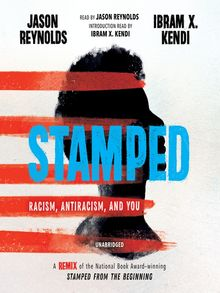 Stamped--Racism, Antiracism, and You - Audiobook