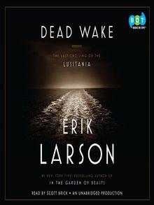 Dead Wake - Audiobook