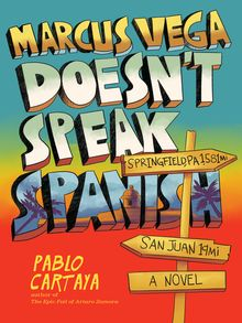 Marcus Vega Doesn't Speak Spanish - ebook