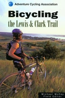 Bicycling the Lewis and Clark Trail - ebook