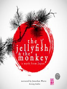 The Jellyfish and the Monkey - Audiobook