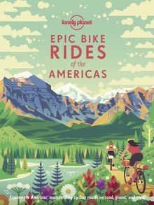 Epic Bike Rides of the Americas - ebook