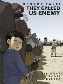 They Called Us Enemy - ebook