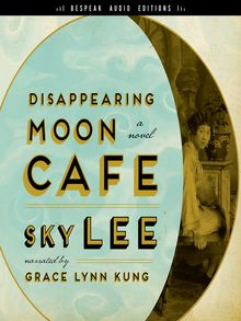 Disappearing Moon Café by Sky Lee