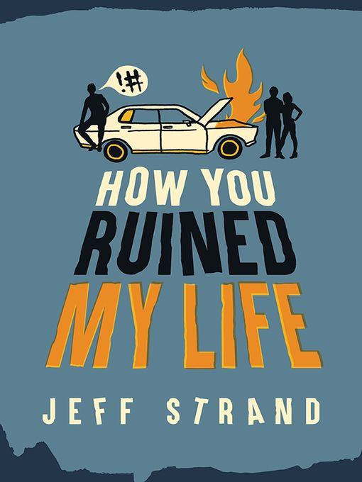 """""""How You Ruined My Life"""" (ebook) cover"""